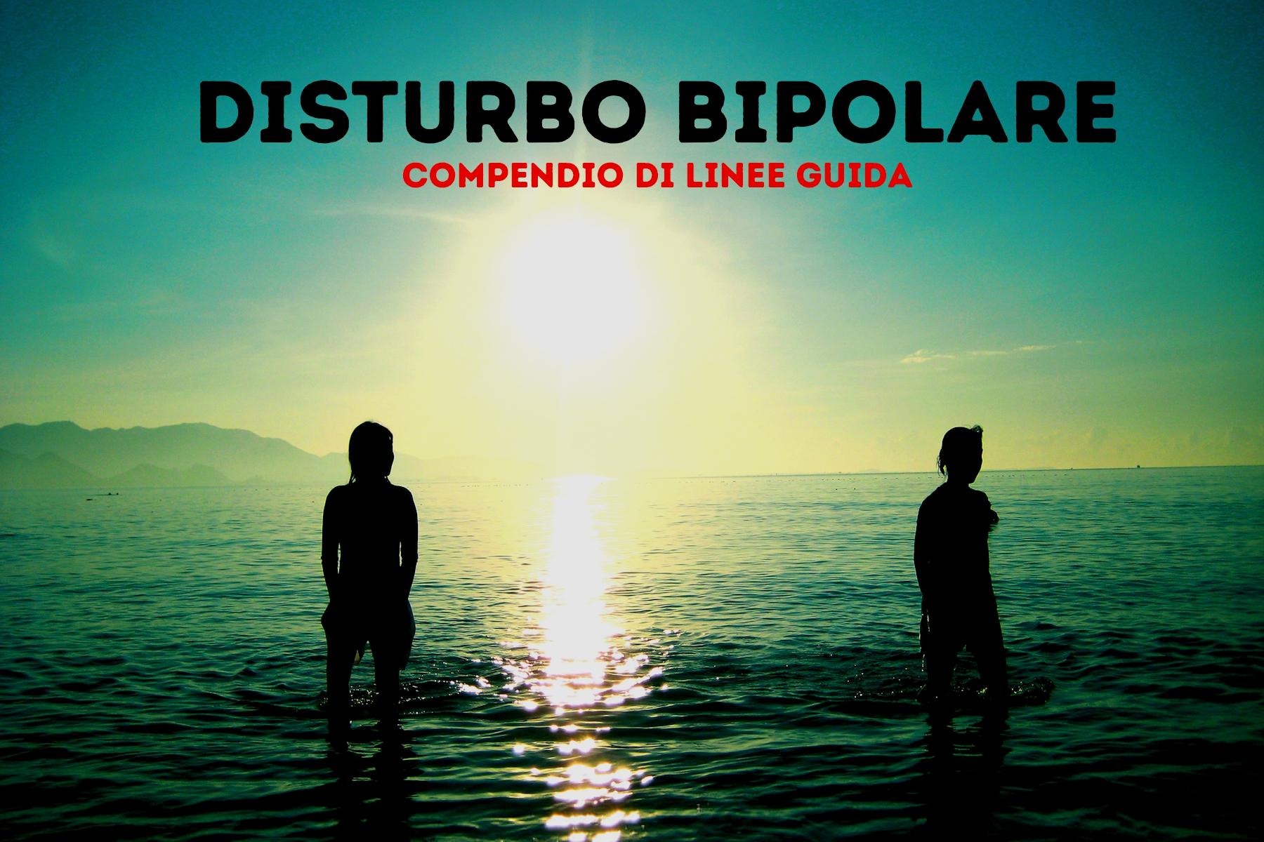 Disturbo Bipolare Linee Guida Per Il Trattamento Valerio Rosso